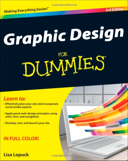 Graphic Design For Dummies